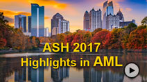 ASH 2017 Annual Meeting Highlights in AML